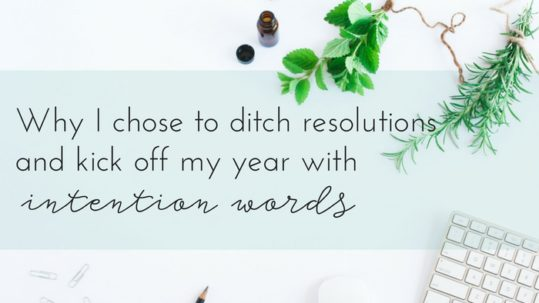 ditch-resolutions-intention-words