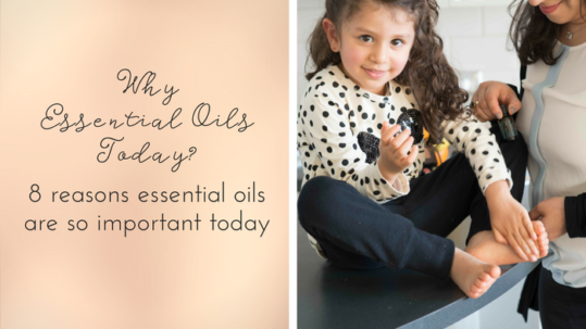 Why Essential Oils Today- (1)